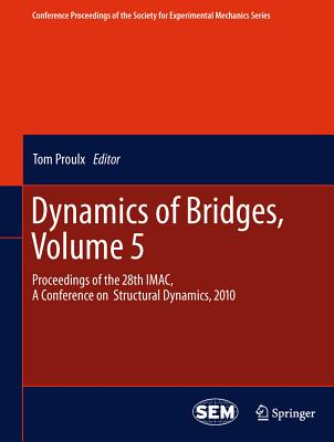 Dynamics of Bridges By Proulx, Tom (EDT)